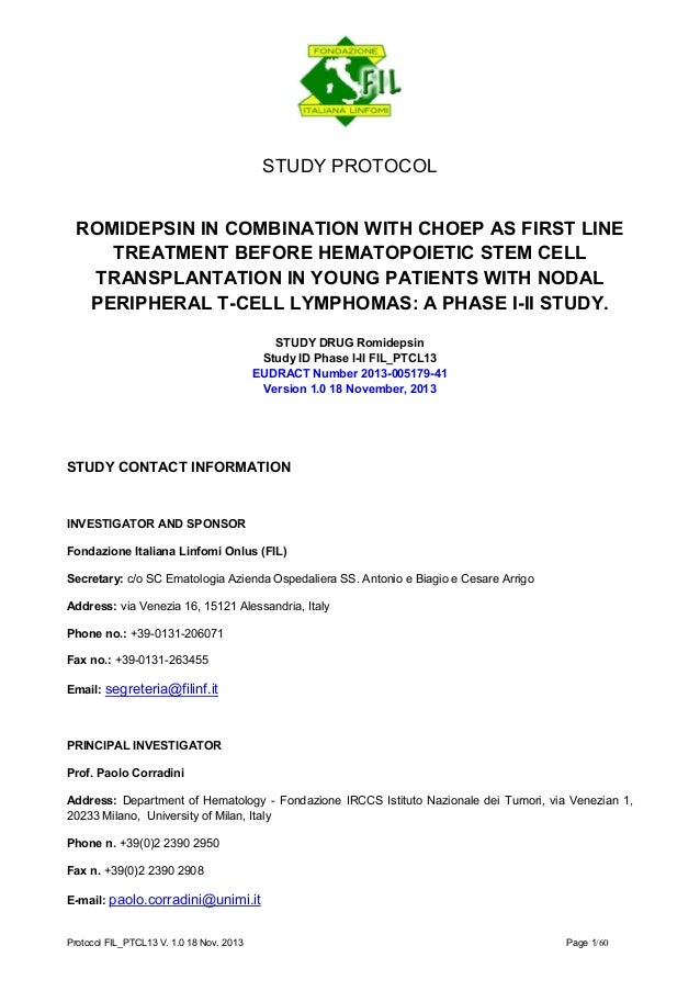 Protocol FIL_PTCL13 V. 1.0 18 Nov. 2013 Page 1/60  STUDY PROTOCOL  ROMIDEPSIN IN COMBINATION WITH CHOEP AS FIRST LINE TREA...