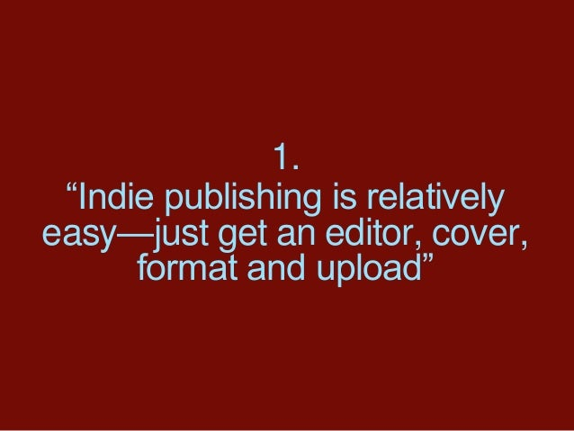 Debunking 10 Publishing Myths for Writers Slide 3