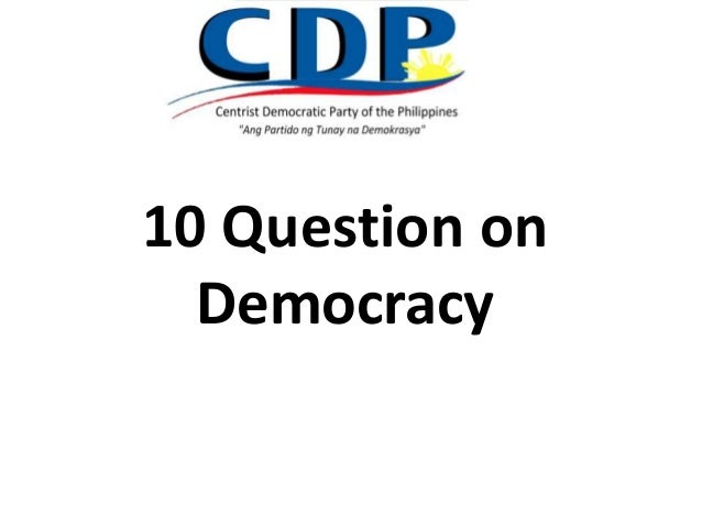10 Question on  Democracy