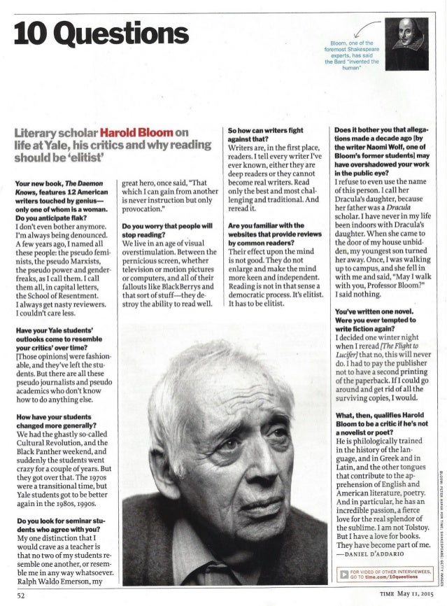 10 Questions  Literary scholar Harold Bloom on life at Yale,  his critics and why reading  should be 'elitist'  Your new b...