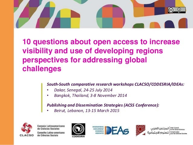 10 questions about open access to increase visibility and use of developing regions perspectives for addressing global cha...