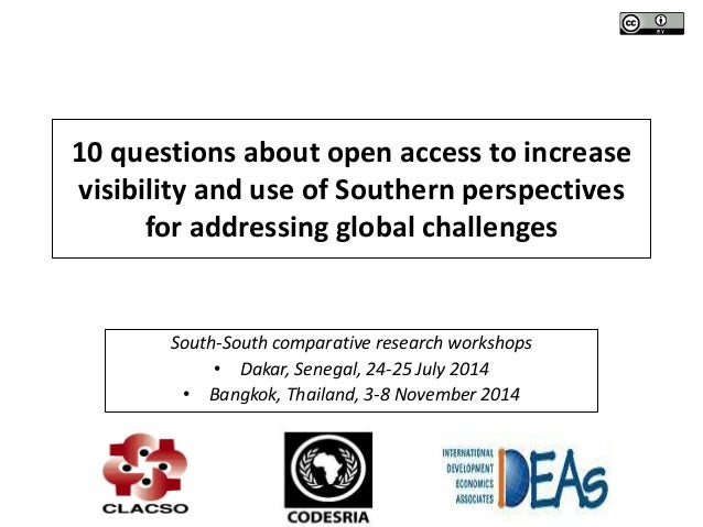 10 questions about open access to increase  visibility and use of Southern perspectives  for addressing global challenges ...