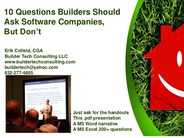 10 questions builders should ask software companies but don 39 t for Questions to ask a builder