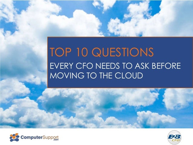 NORTHEAST ENERGY EFFICIENCY PARTNERSHIPS  TOP 10 QUESTIONS EVERY CFO NEEDS TO ASK BEFORE MOVING TO THE CLOUD