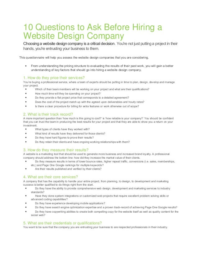 10 Questions to Ask Before Hiring a Website Design Company Choosing a website design company is a critical decision. You'r...