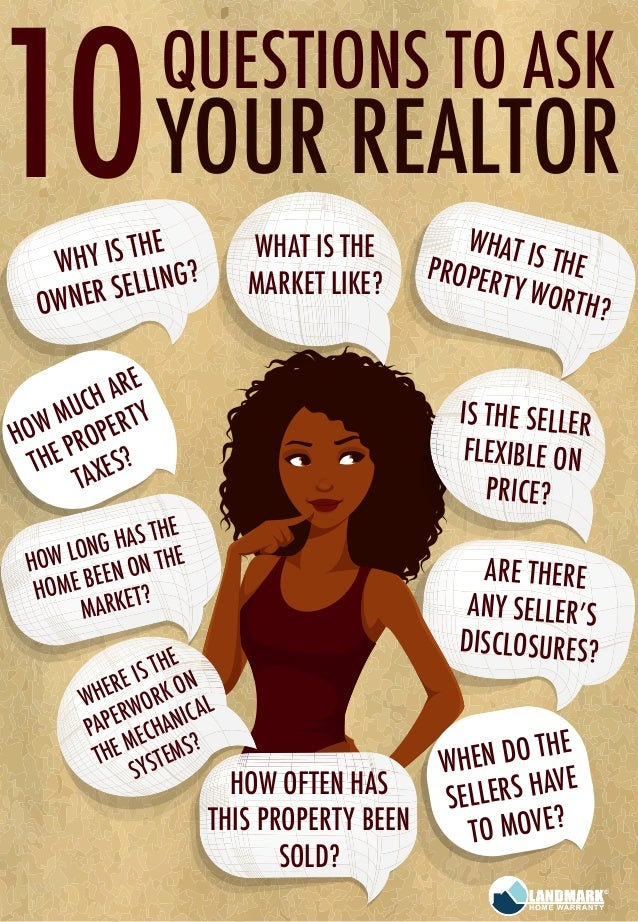 10 Questions To Ask Your Realtor From The Best Home