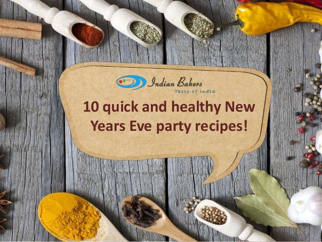 10 quick and healthy New Years Eve party recipes!