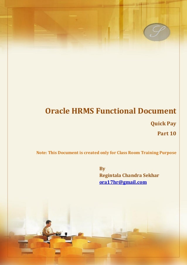 Menu, Functions and Security Profile  Oracle HRMS Functional Document  Quick Pay  Part 10  Note: This Document is created ...