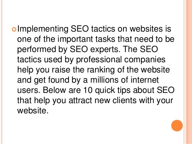 Implementing SEO tactics on websites is one of the important tasks that need to be performed by SEO experts. The SEO tact...