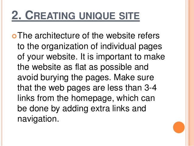 3. HAVE A CLARIFIED URL STRUCTURE You should have a neat and clean URL structure. This means it should be simple and free...