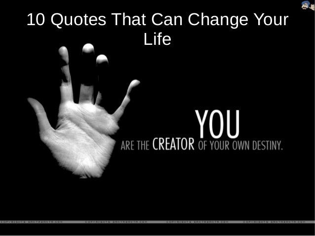 10 Quotes That Can Change Your Life