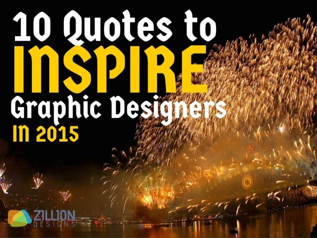 10 Quotes to Inspire Graphic Designers in 2015
