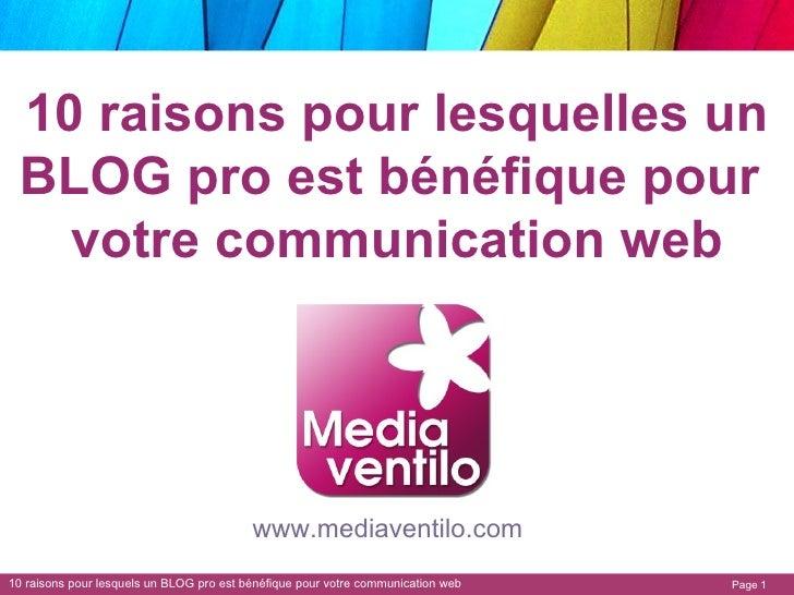10 raisons pour lesquelles un BLOG pro est bénéfique pour  votre communication web www.mediaventilo.com
