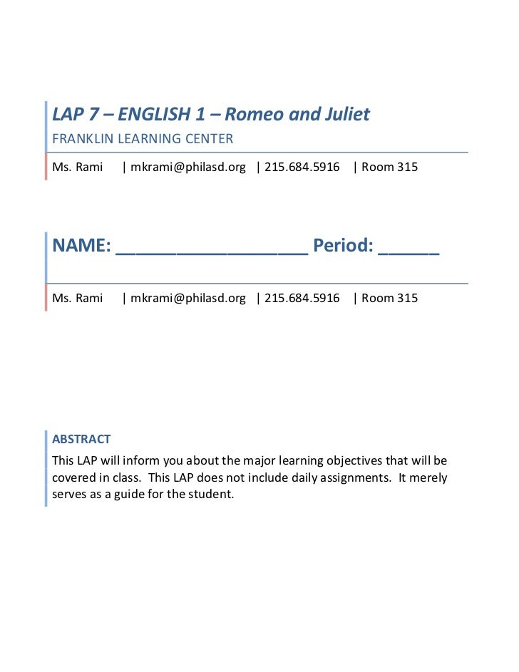 6858001466850LAP 7 – ENGLISH 1 – Romeo and JulietFRANKLIN LEARNING CENTERMs. Rami      | mkrami@philasd.org   | 215.684.59...