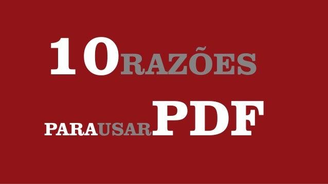 10RAZÕES PARAUSARPDF