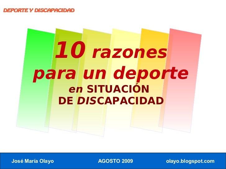 DEPORTE Y DISCAPACIDAD                          10 razones           para un deporte                       en SITUACIÓN   ...
