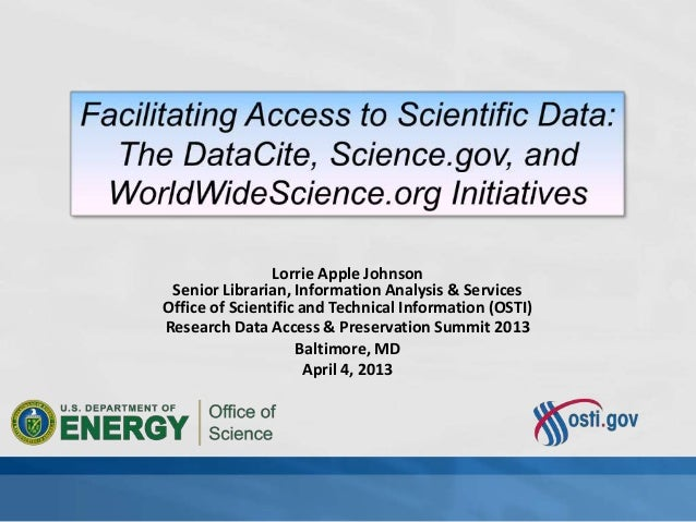 Lorrie Apple Johnson Senior Librarian, Information Analysis & ServicesOffice of Scientific and Technical Information (OSTI...