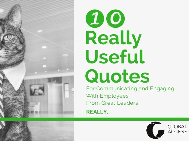 really useful quotes employee engagement and internal communicat