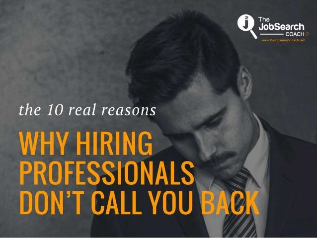 10 real reasons why hiring professionals & recruiters don't call you back