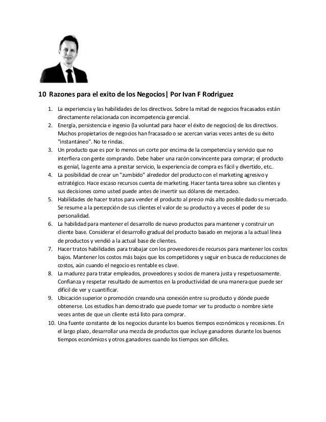 10 Razones para el exito de los Negocios| Por Ivan F Rodriguez 1. La experiencia y las habilidades de los directivos. Sobr...