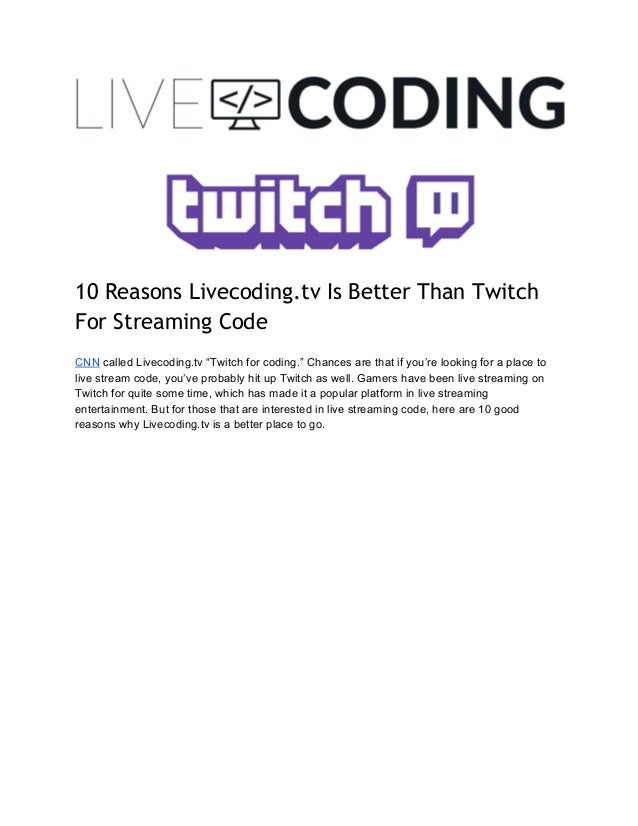 10 Reasons Why Livecoding Tv Is Better Than Twitch For Streaming Code