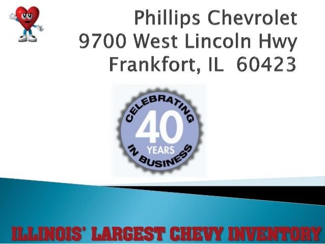 ILLINOIS' LARGEST CHEVY INVENTORY