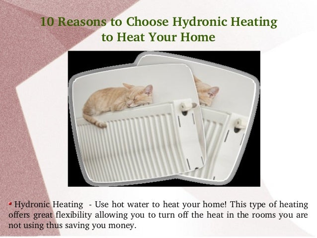 10 reasons to choose hydronic heating to heat your home for Choosing a furnace for your home