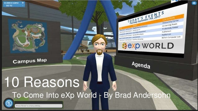 10 Reasons To Come Into eXp World - By Brad Andersohn