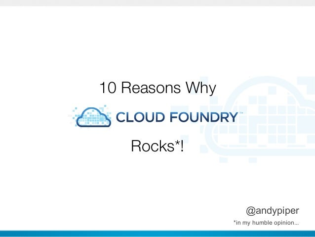 10 Reasons Why   Rocks*!                        @andypiper     CONFIDENTIAL   *in my humble opinion...