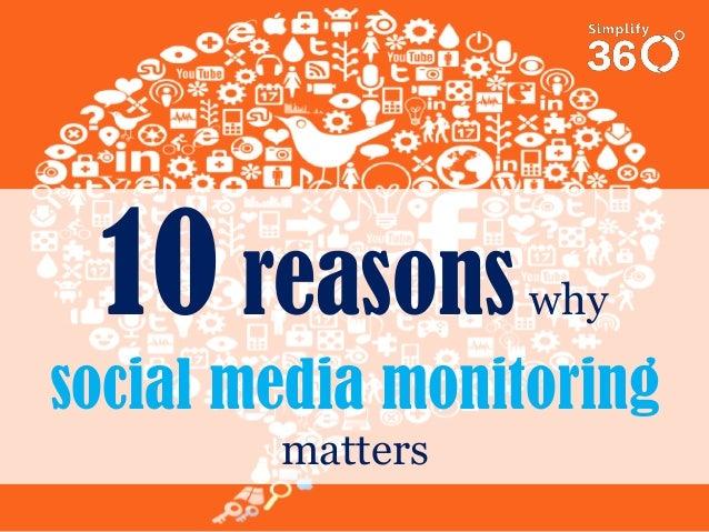 10 reasons  why  social media monitoring matters