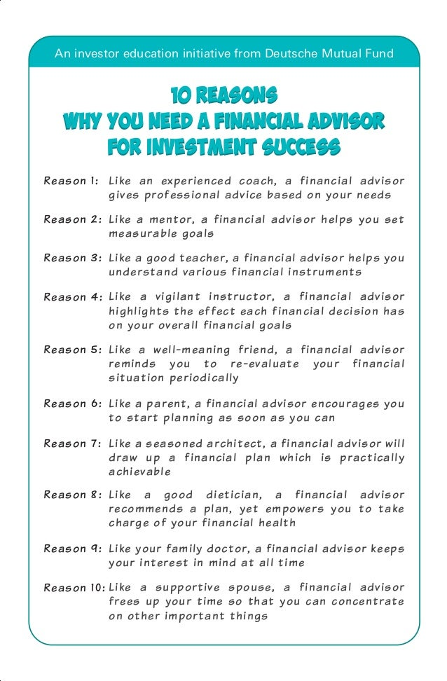 An investor education initiative from Deutsche Mutual Fund  10 Reasons  why you need a financial advisor  for investment s...