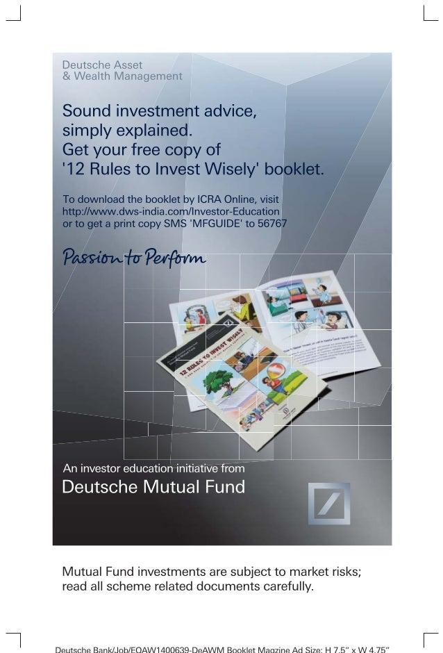 An investor education initiative from  Deutsche Mutual Fund  Toll Free 1-800-209-5005 | deutsche.mutual@db.com | www.dws-i...
