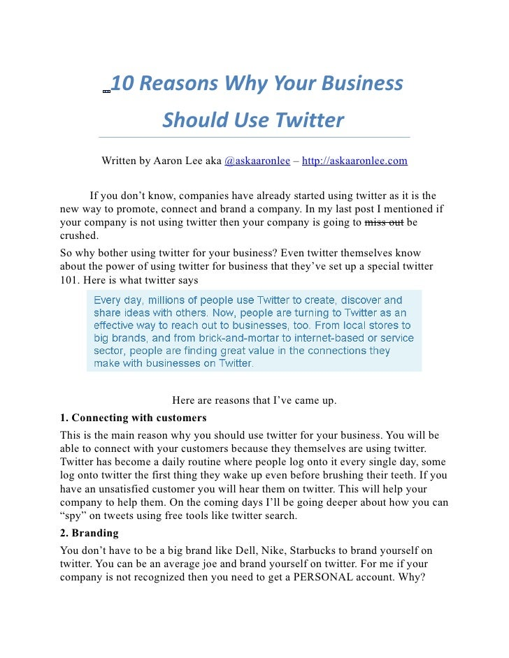 10 Reasons Why Your Business                       Should Use Twitter          Written by Aaron Lee aka @askaaronlee – htt...