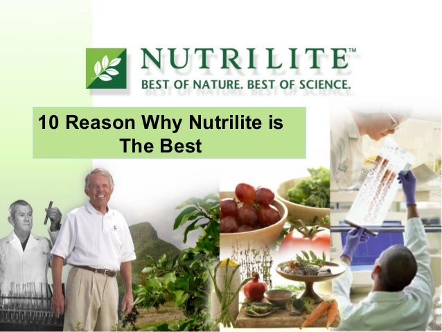 10 Reason Why Nutrilite is The Best