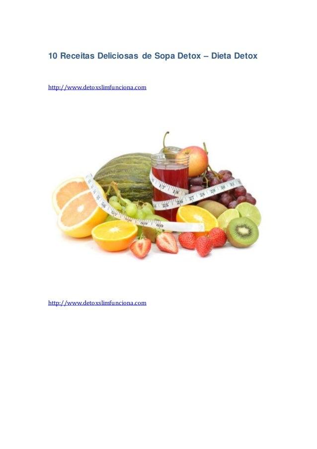 10 Receitas Deliciosas de Sopa Detox – Dieta Detox http://www.detoxslimfunciona.com http://www.detoxslimfunciona.com