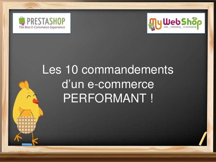 Les 10 commandements   d'un e-commerce   PERFORMANT !