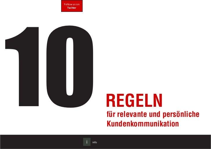 10 Follow us on   Twitter                           Regeln                           für relevante und persönliche        ...