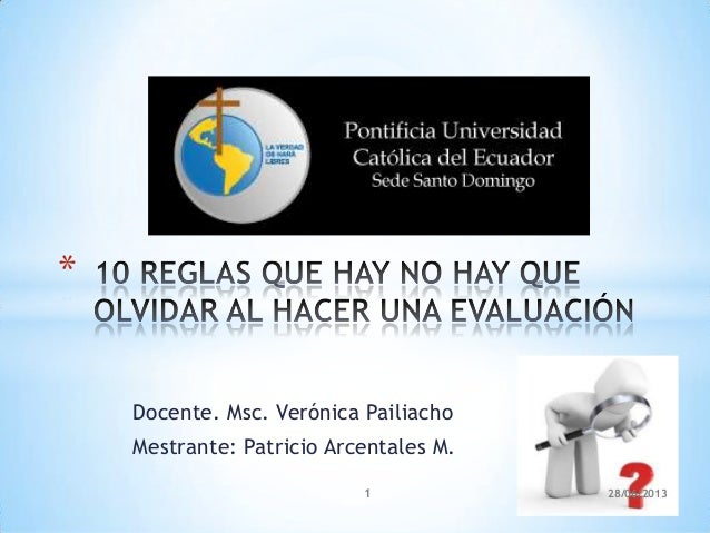 Docente. Msc. Verónica Pailiacho Mestrante: Patricio Arcentales M. * 28/06/20131