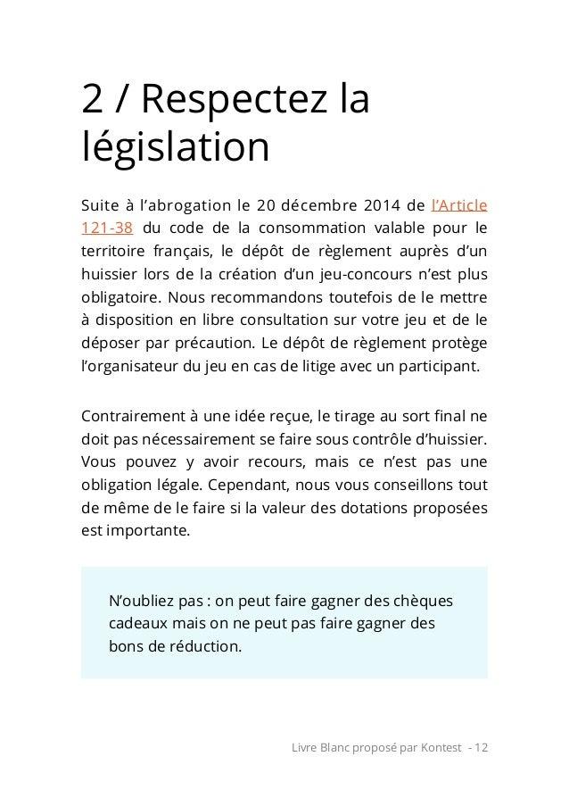 Livre Blanc proposé par Kontest - 12 2 / Respectez la législation Suite à l'abrogation le 20 décembre 2014 de l'Article 12...