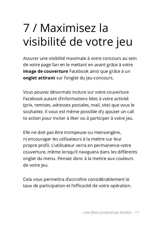 Livre Blanc proposé par Kontest - 17 7 / Maximisez la visibilité de votre jeu Assurer une visibilité maximale à votre conc...