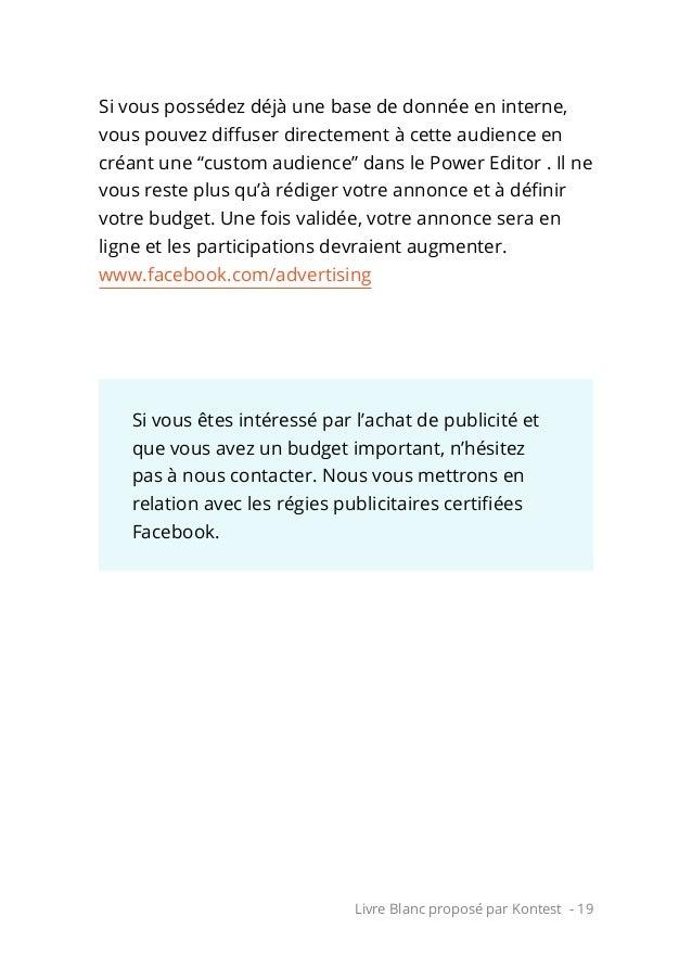 Livre Blanc proposé par Kontest - 19 Si vous possédez déjà une base de donnée en interne, vous pouvez diffuser directement...