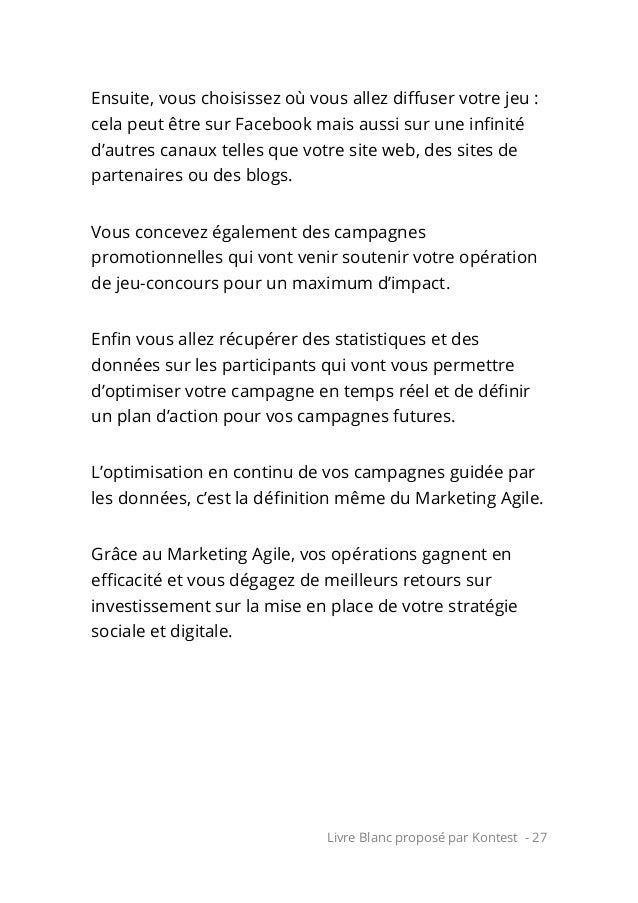 Livre Blanc proposé par Kontest - 27 Ensuite, vous choisissez où vous allez diffuser votre jeu: cela peut être sur Facebo...