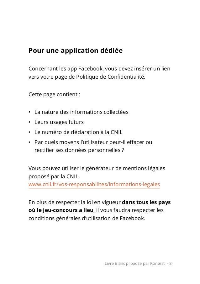 Livre Blanc proposé par Kontest - 8 Pour une application dédiée Concernant les app Facebook, vous devez insérer un lien ve...