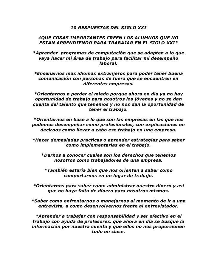 10 RESPUESTAS DEL SIGLO XXI  ¿QUE COSAS IMPORTANTES CREEN LOS ALUMNOS QUE NO  ESTAN APRENDIENDO PARA TRABAJAR EN EL SIGLO ...