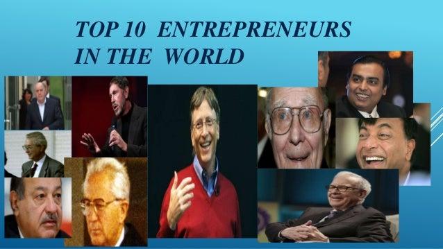 TOP 10 ENTREPRENEURSIN THE WORLD