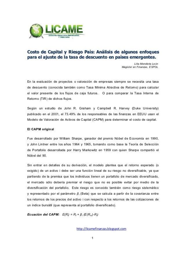 Costo de Capital y Riesgo País: Análisis de algunos enfoquespara el ajuste de la tasa de descuento en países emergentes.  ...