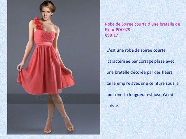 Robe de Soiree courte dune bretelle deFleur PDC029€98.17Cest une robe de soirée courte caractérisée par corsage plissé ave...