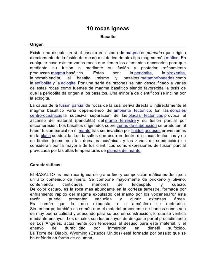 10 rocas ígneas                                      BasaltoOrigenExiste una disputa en si el basalto en estado de magma e...