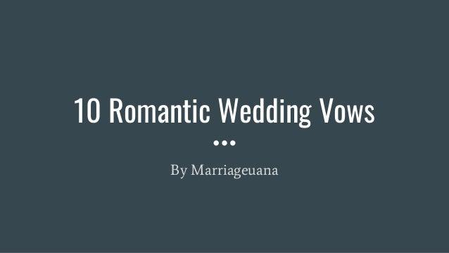 Romantic Wedding Vows.10 Romantic Wedding Vows