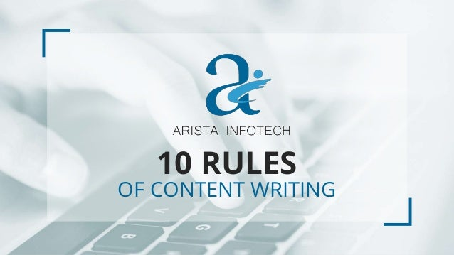 10 RULES OF CONTENT WRITING